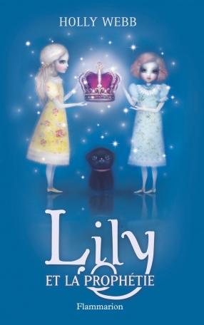 Lily Tome 4 - Lily et la prophétie 2