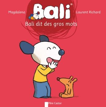 Bali dit des gros mots