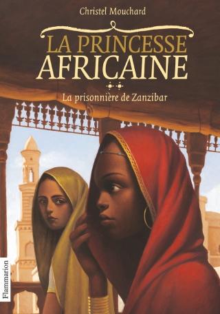 La princesse africaine Tome 2 - La Prisonnière de Zanzibar 2