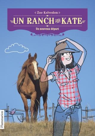 Un ranch pour Kate Tome 1 - Un nouveau départ 2