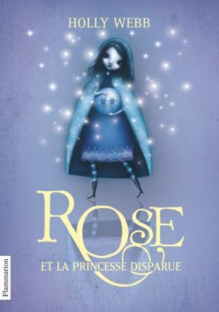 Rose Tome 2 - Rose et la princesse disparue 2