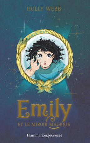 Emily et le miroir magique