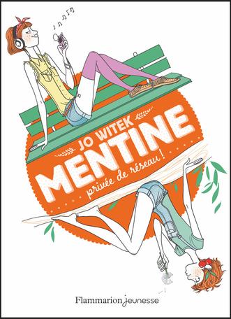 Mentine Tome 1 - Privée de réseau ! 2