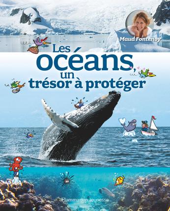 Les océans, un trésor à protéger
