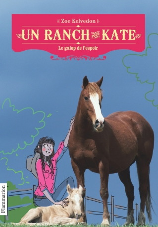Un ranch pour Kate Tome 2 - Le galop de l'espoir 2