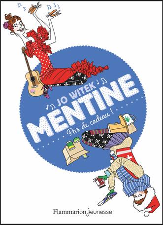 Mentine Tome 3 - Pas de cadeau ! 2