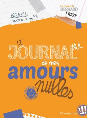 Le Journal nul de mes amours nulles