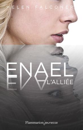 Enael Tome 3 - L'Alliée 2