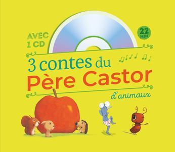 3 contes du Père Castor d'animaux