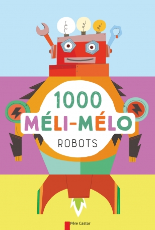 1000 méli-mélo Robots