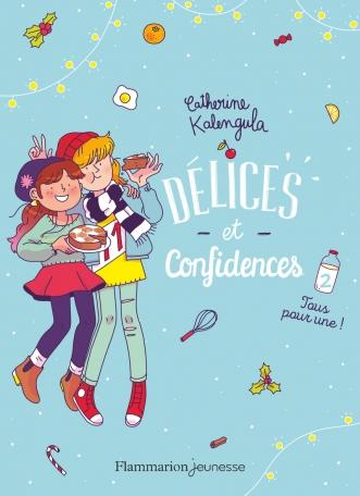 Délices & confidences Tome 2 - Tous pour une ! 2