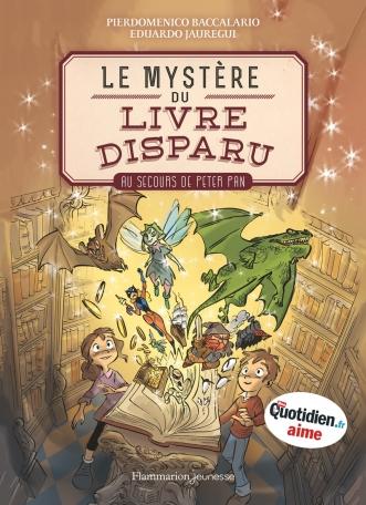 Le mystère du livre disparu Tome 1 - Au secours de Peter Pan 2