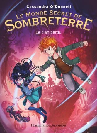 Le Monde secret de Sombreterre Tome 1 - Le Clan perdu  2