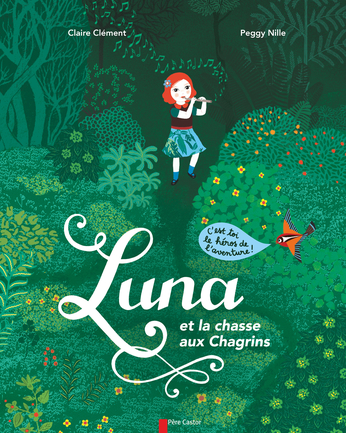 Luna et la chasse aux Chagrins