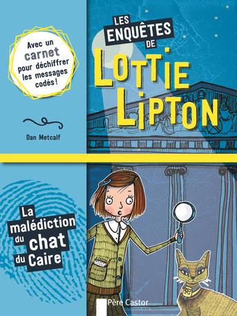Les enquêtes de Lottie Lipton Tome 2 - La malédiction du chat du Caire 2