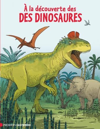 À la découverte des dinosaures