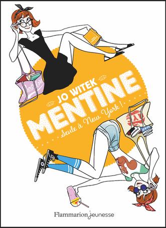 Mentine Tome 4 - Seule à New York ! 2