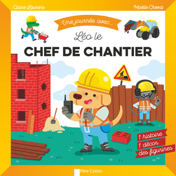 Léo le chef de chantier
