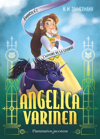 Angelica Varinen Tome 2 - L'affaire de la Licorne 2