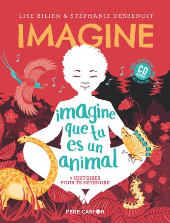 Imagine que tu es un animal