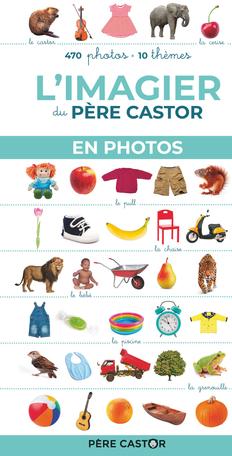 L'imagier du Père Castor en photos