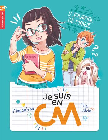 Je suis en CM Tome 1 - Le journal de Marie 2