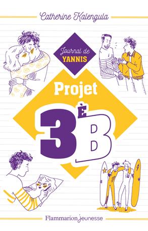 Projet 3e B Tome 2 - Journal de Yannis 2