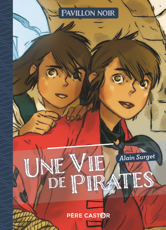Une vie de pirates