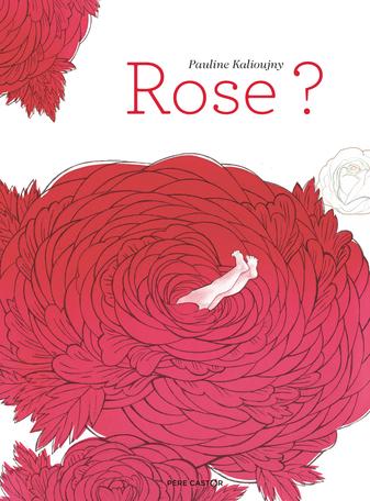 Rose?