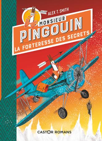 Monsieur Pingouin - 2 Tome 2 - La forteresse des secrets 2