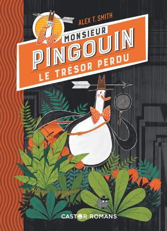 Monsieur Pingouin - 1 Tome 1 - Le trésor perdu 2
