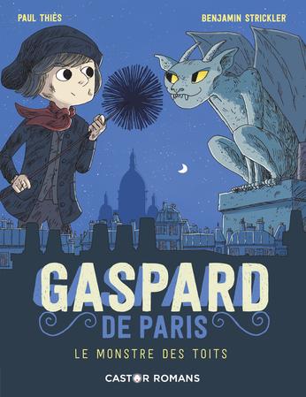 Gaspard de Paris Le monstre des toits 1