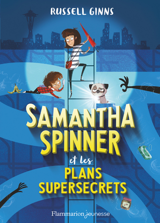 Samantha Spinner et les plans supersecrets