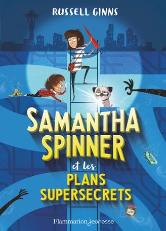 Samantha Spinner et les plans supersecrets