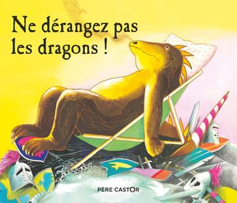 Ne dérangez pas les dragons!