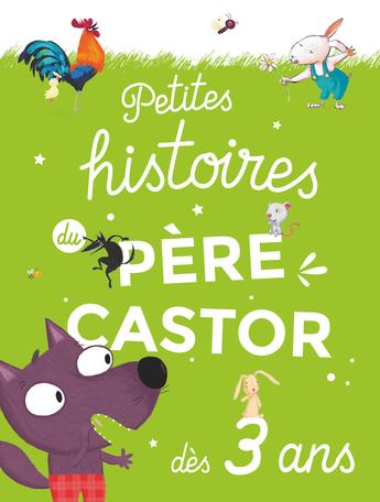 Petites histoires du Père Castor dès 3 ans