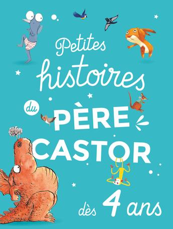 Petites histoires du Père Castor