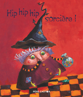 Hip hip hip, sorcière!