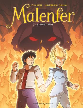 Malenfer Tome 3 - Les héritiers 2