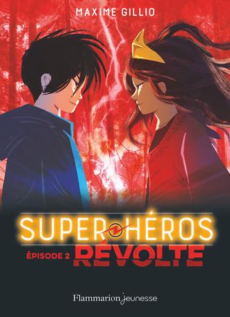 Super-Héros Tome 2 - Révolte 2