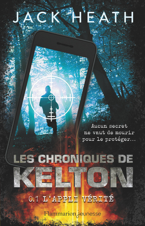 Les Chroniques de Kelton Tome 1 - L'appli vérité 2