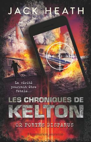 Les Chroniques de Kelton Tome 2 - Portés disparus 2