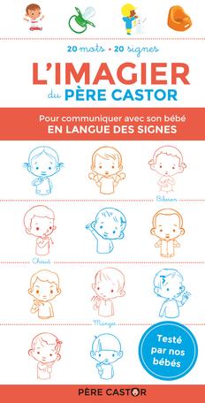 L'imagier du Père Castor en langue des signes