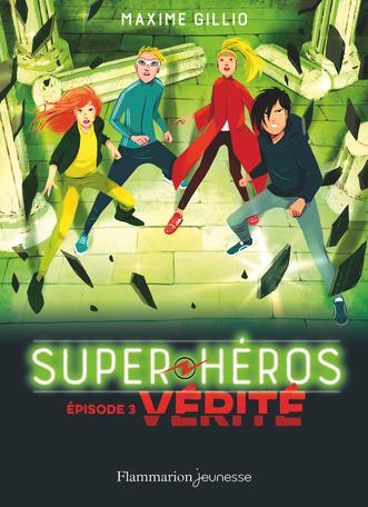 Super-Héros Tome 3 - Vérité 2