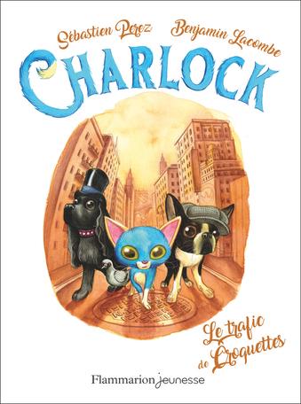 Charlock Tome 2 - Le trafic de croquettes 2