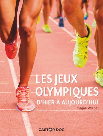 Les Jeux olympiques d'hier à aujourd'hui