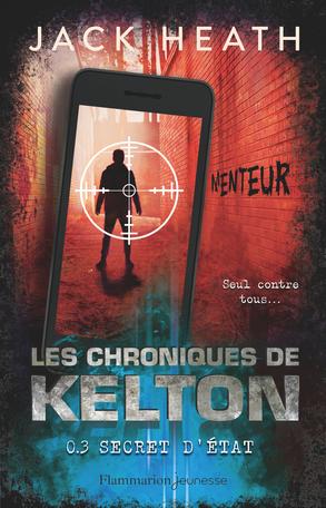 Les Chroniques de Kelton Tome 3 - Secret d'état 2