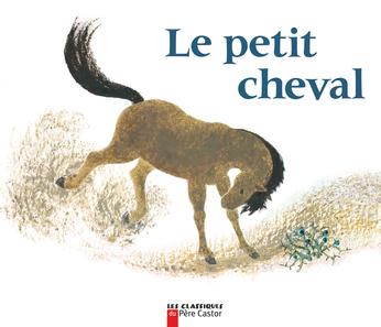Le Petit Cheval et le vieux chameau