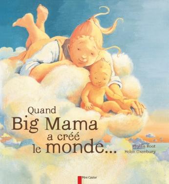 Quand Big Mama a créé le monde