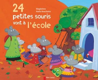 24 petites souris vont à l'école
